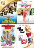 Super Troopers/There's Something About Mary/Grandma's Boy/The Girl Next Door [4 Discs] [DVD]