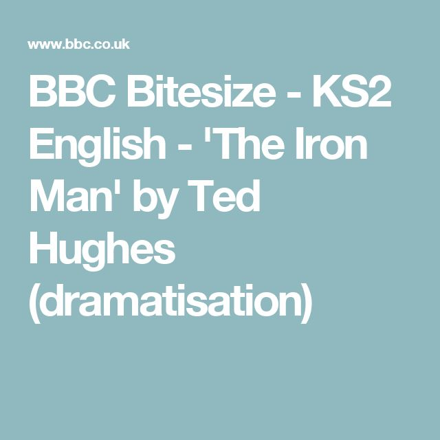 BBC Bitesize - KS2 English - 'The Iron Man' by Ted Hughes (dramatisation)