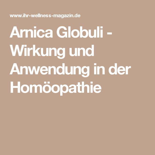 Arnica Globuli - Wirkung und Anwendung in der Homöopathie