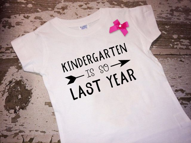 Kindergarten is So Last Year Shirt with Bow