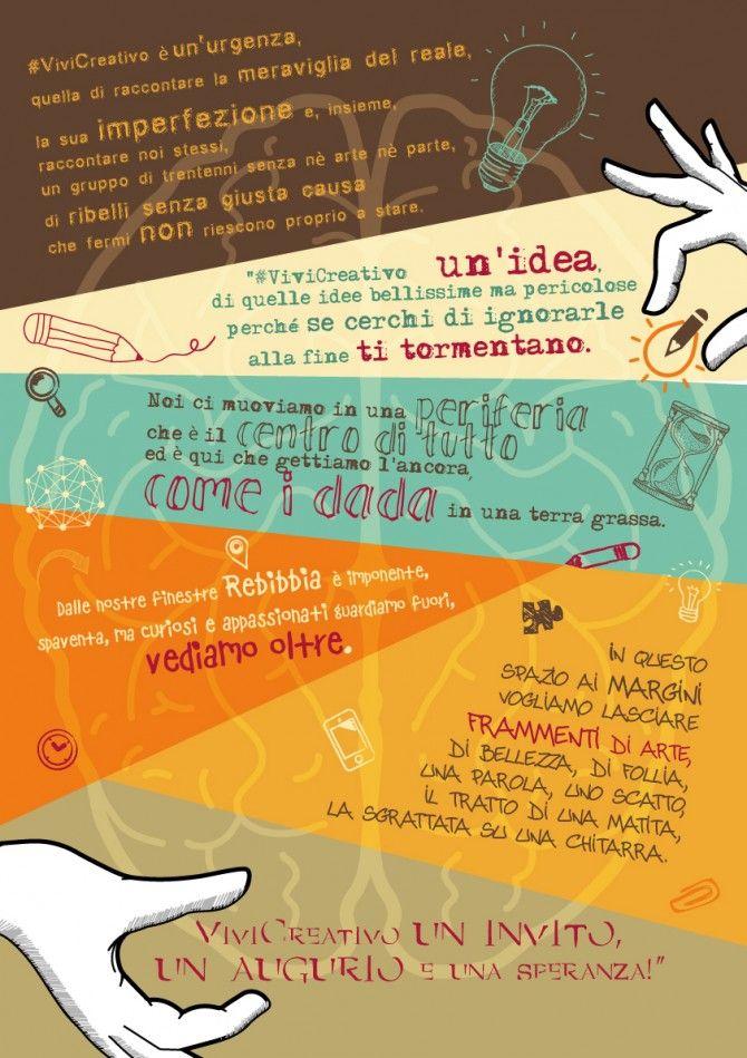 Manifesto ViviCreativo  http://www.vivicreativo.com/noi-di-vivicreativo/