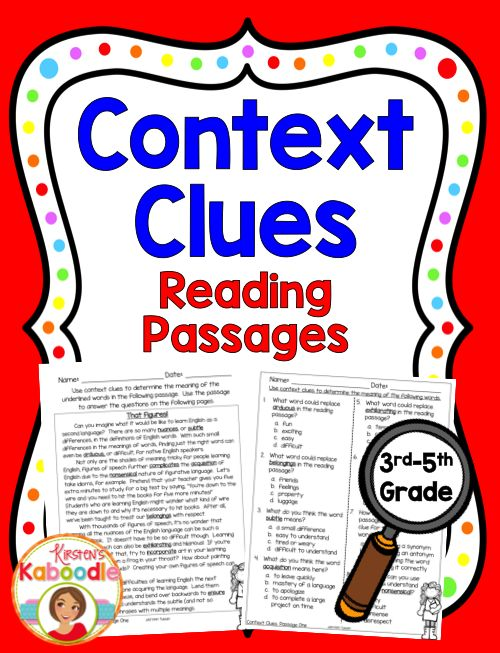 This no prep Context Clues Reading Passages product offers print and go, common core aligned, easy to use context clues activities for 3rd, 4th, and 5th grade. This product includes four instructional pages to help students identify context clues, as well as 3 different (full page) reading passages with three printable worksheets for each passage.  Print it and GO!