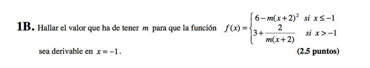 Ejercicio 1B Junio 2008-2009. Propuesto en examen pau de Canarias. Matemática. Continuidad, derivabilidad y representación de funciones. Límites.