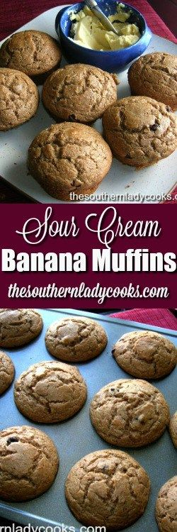 SOUR CREAM BANANA MUFFINS  are great for breakfast or as a treat anytime with coffee.