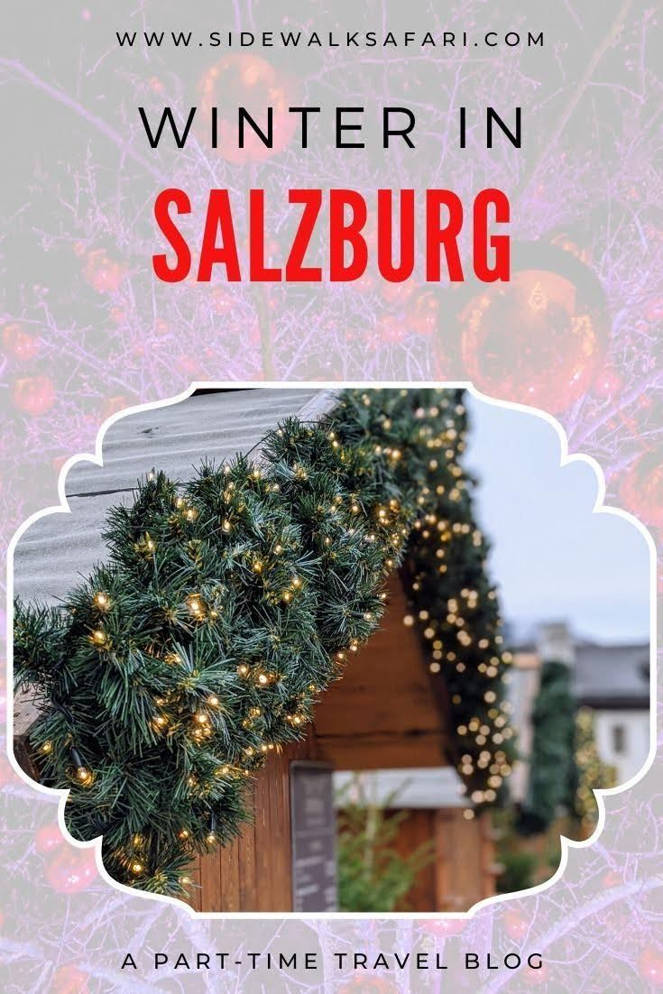 Visit Salzburg Austria For Christmas 2020 How to Spend One Day in Salzburg in Winter in 2020 | European city
