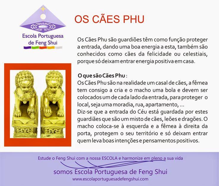 Escola Portuguesa de Feng Shui: CÃES PHU