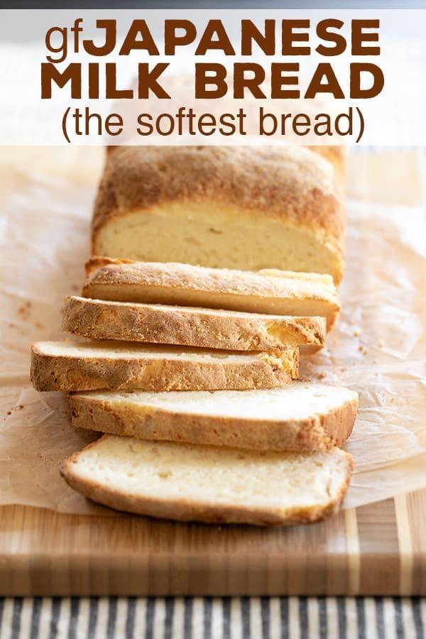 Gluten Free Bread Japanese Milk Bread Is The Softest Bread Ever Gluten Free Japanese Milk Bread Gluten Free Japanese Gluten Free Recipes Bread