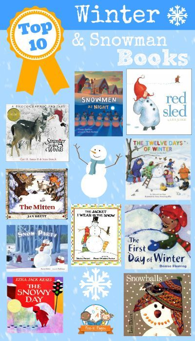 Top 10 Winter & Snowmen Books (from Pre-K Pages)