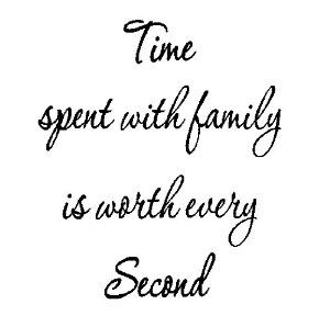 Family Wall Decals: Time spent with family is worth every second. ............ Get Wall Decals at Amazon from Wall Decals Quotes Store