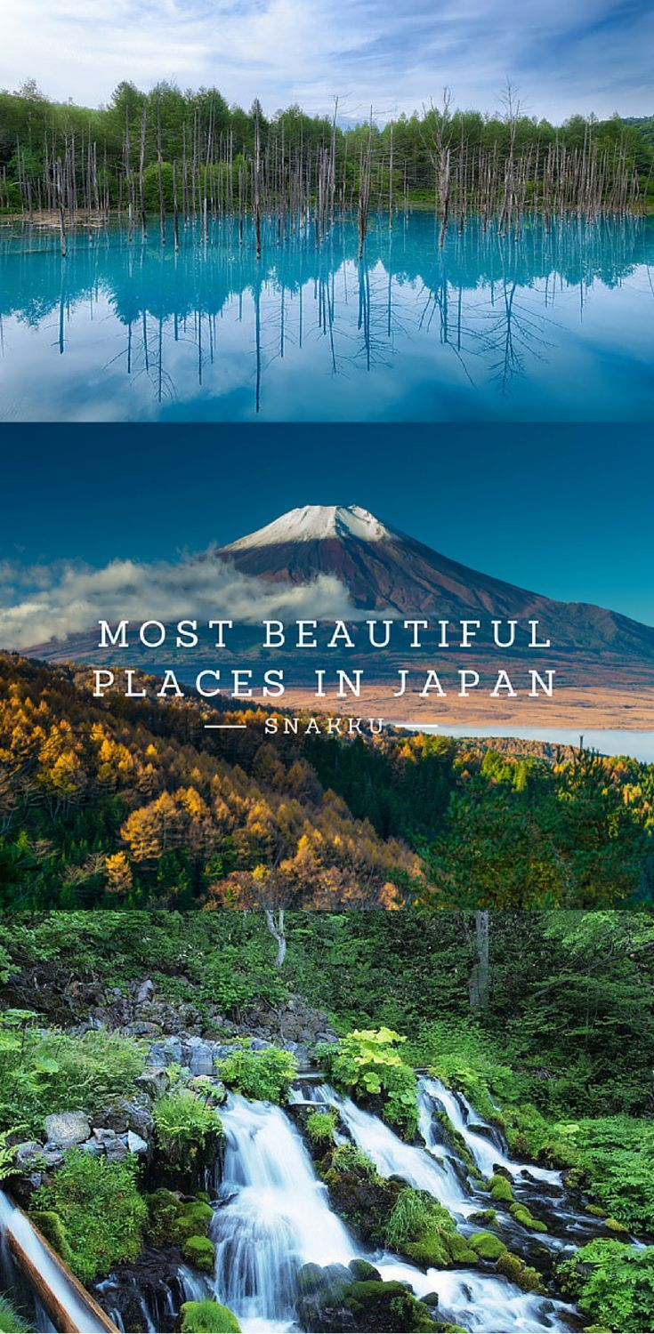 A guide to the most beautiful places in Japan. Get a head start on your 2016 vacation destination.