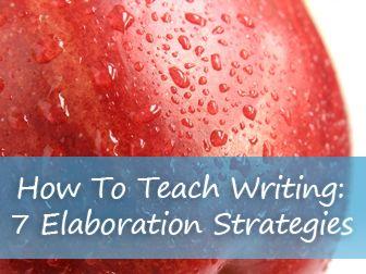 Teaching elaboration essay writing