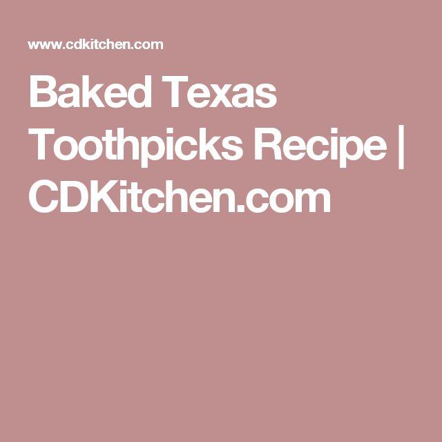 Baked Texas Toothpicks Recipe | CDKitchen.com