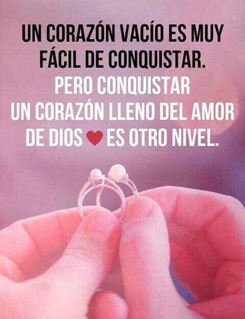 Un corazón vacío es muy fácil de conquistar. Pero conquistar un corazón lleno del amor de Dios es otro nivel.