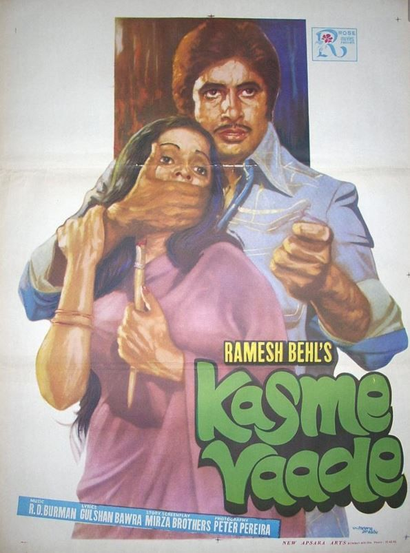 "Kasme Vaade (1978) This movie staring Amitabh Bachchan, Randhir Kapoor, Raakhee, Neetu Singh and Amjad Khan was directed by Ramesh Behl. Great music by RD Burman, this movie has songs like , ""Aati Rahengi Baharen"", ""Kasme Vaade Nibhayenge Hum"", ""Mile Jo Kadi Kadi"" and ""Kal Kya Hoga""."