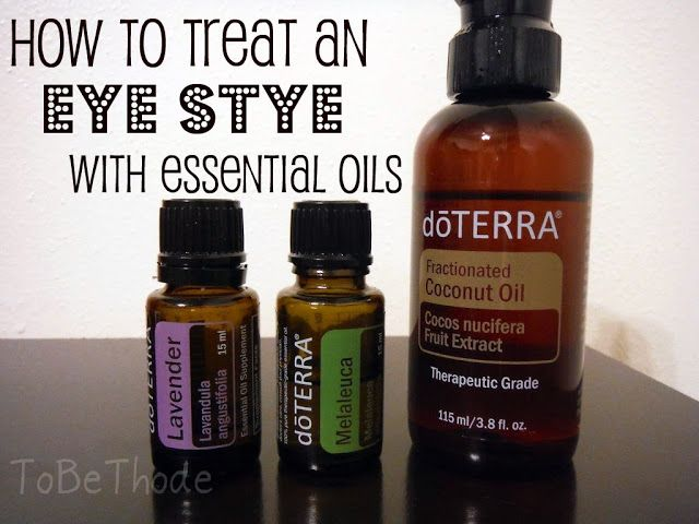 Http Www Tobethode Com Treating Stye Naturally Essential Oils