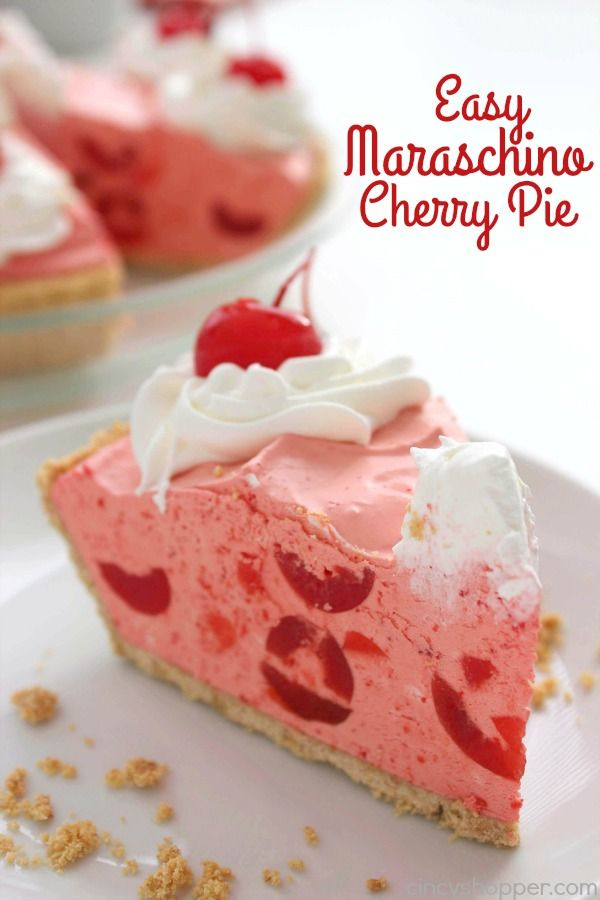 Easy Maraschino Cherry Pie - perfect pie for your summer BBQs. Light and fluffy. Full of sweet maraschino cherry flavor.