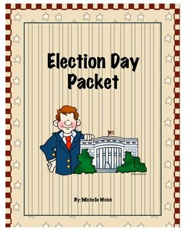 Election Day Packet: Mock Election