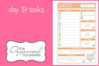 {The Organised Housewife} 20 Days to Organise and Clean your Home - Day 19 tasks