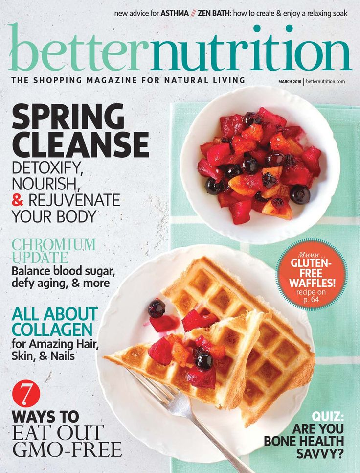 The 15 best food recipes magazine images on pinterest cooking michele burklund wrote spring cleanse in the march 2016 issue of better nutrition magazine forumfinder Choice Image
