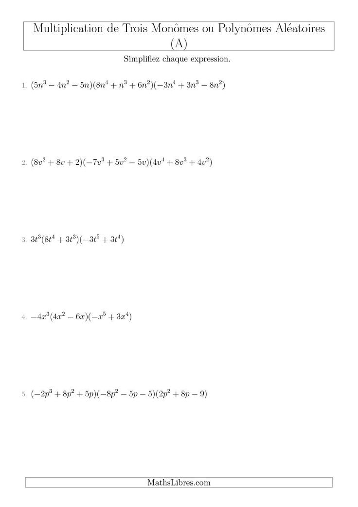 Multiplication de Trois Monômes ou Polynômes Aléatoires (A). Disponible le 13 Avril 2015.