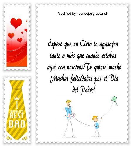 descargar frases bonitas para el dia del Padre,descargar mensajes para el dia del Padre: http://www.consejosgratis.net/pensamientos-para-padres-fallecidos/