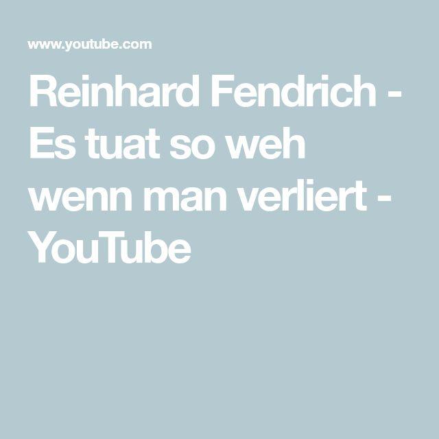 Reinhard Fendrich - Es tuat so weh wenn man verliert - YouTube