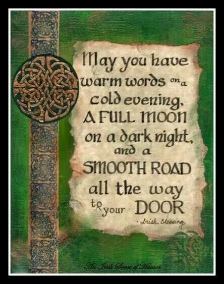 Irish quote ♣ Repinned by Annie @ www.perfectpostage.com