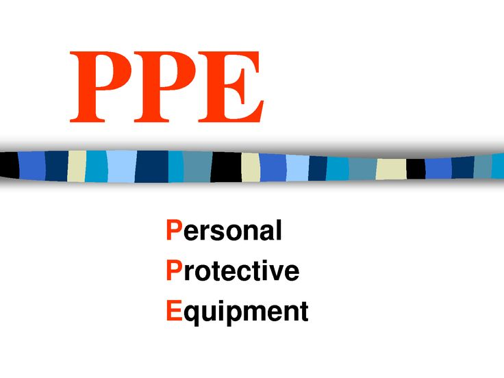 the importance of personnel protective equipment ppt • choose appropriate personal protective equipment (ppe) equipment and use without contamination  – limiting personnel in the isolation room.