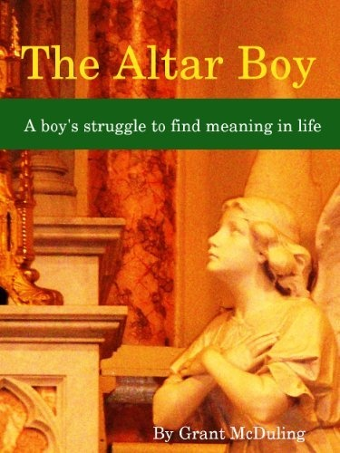 The Altar Boy by Grant McDuling, http://www.amazon.com/dp/B00BSIZIZU/ref=cm_sw_r_pi_dp_mF6prb0MJ5EYW