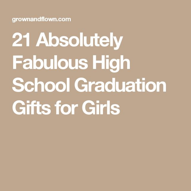 21 Absolutely Fabulous High School Graduation Gifts for Girls