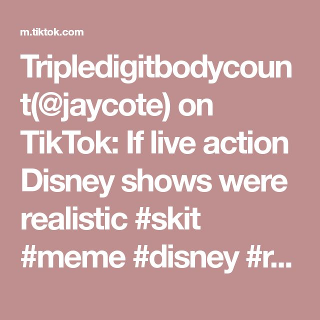 Tripledigitbodycount Jaycote On Tiktok If Live Action Disney Shows Were Realistic Skit Meme Disney Realitytv Epic Disney Live Action Disney Shows Skits