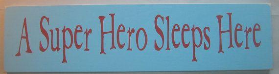 A Super Hero Sleeps Here Childrens Bedroom