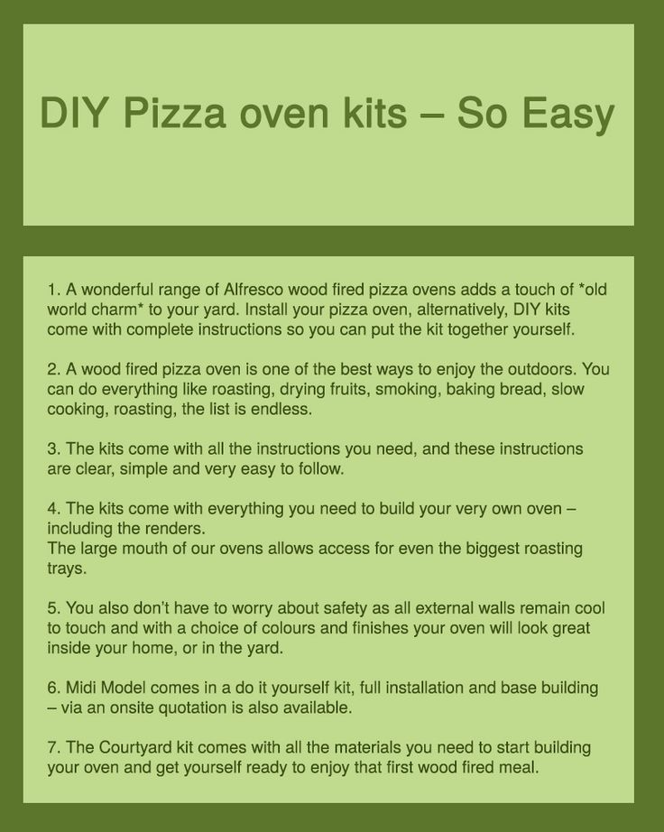 Pizza ovens are provided with do it yourself kits the kit pizza ovens are provided with do it yourself kits the kit consists of instruction manual which explains the installation process in detail check solutioingenieria