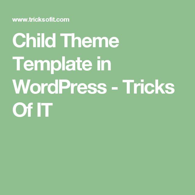 Child Theme Template in WordPress - Tricks Of IT