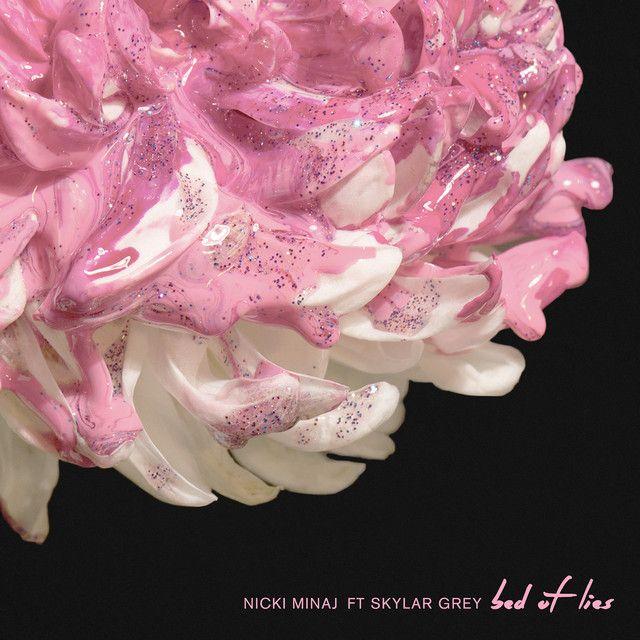 Bed Of Lies, a song by Nicki Minaj, Skylar Grey on Spotify
