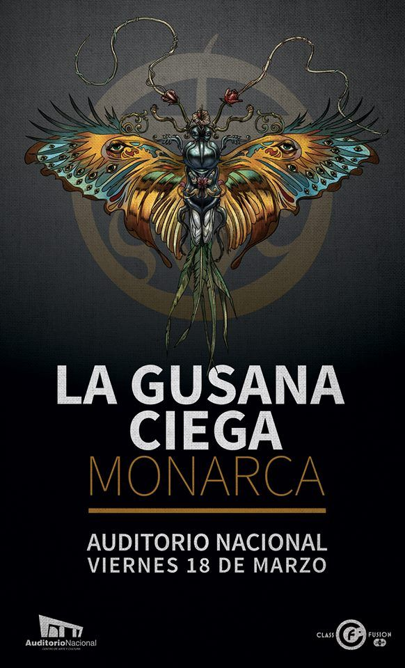 """""""Monarca"""" de La Gusana Ciega en el Auditorio Nacional"""