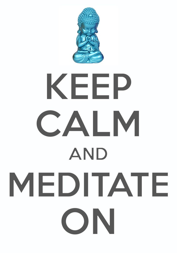 keep calm and meditate on / created with Keep Calm and Carry On for iOS #keepcalm #meditation