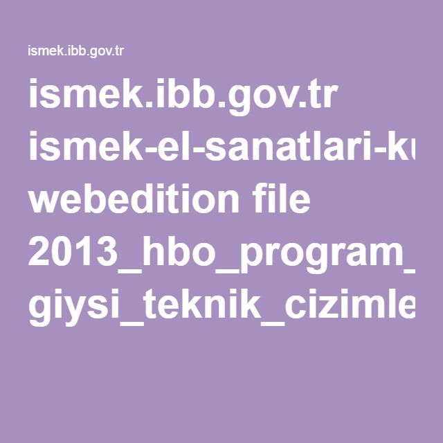 ismek.ibb.gov.tr ismek-el-sanatlari-kurslari webedition file 2013_hbo_program_modulleri giysi_teknik_cizimleri2.pdf