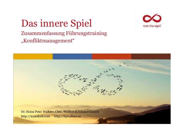 Präsentation: Spielregeln, Das innere Spiel, Konfliktmanagement