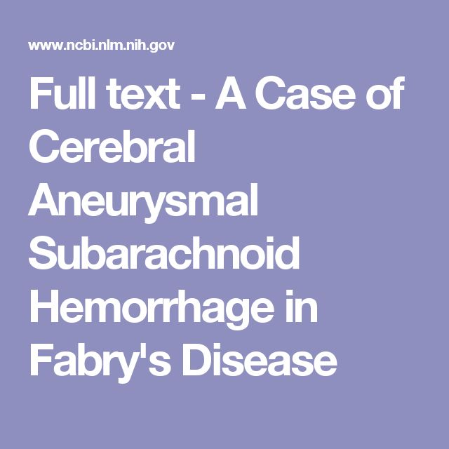 Full text - A Case of Cerebral Aneurysmal Subarachnoid Hemorrhage in Fabry's Disease