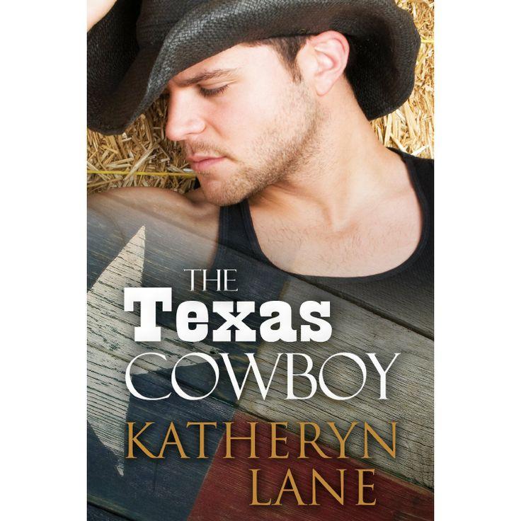The Texas Cowboy (Contemporary Cowboy Romance) eBook: Katheryn Lane: Amazon.com.au: Kindle Store