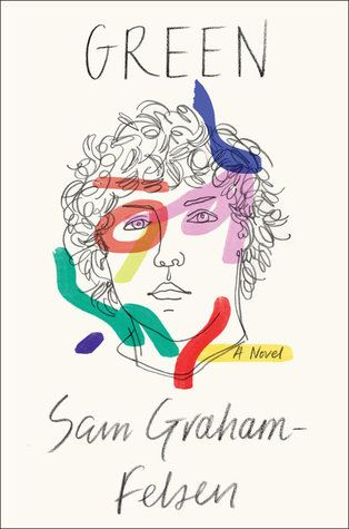 Read Green Online by Sam Graham-Felsen and Download Green book in PDF Epub Mobi or Kindle