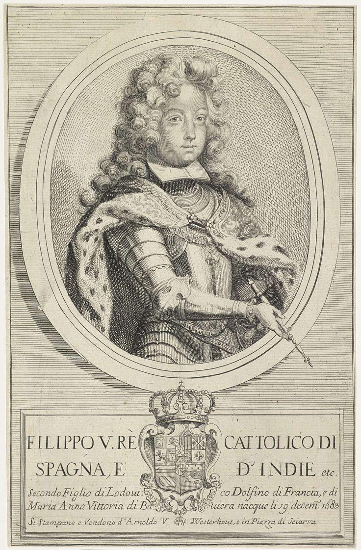 Arnold van Westerhout | Portret van Filips V van Spanje, Arnold van Westerhout, 1683 - 1725 | Hij draagt een harnas en een keten met de Orde van het Gulden Vlies, in zijn hand een commandostaf. In het kader onderaan zijn wapenschild, eromheen een keten met de Orde van het Gulden Vlies, en zijn naam en biografische gegevens in het Italiaans.