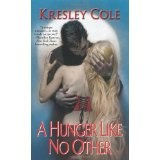 A Hunger Like No Other (Immortals After Dark, Book 1) (Mass Market Paperback)By Kresley Cole