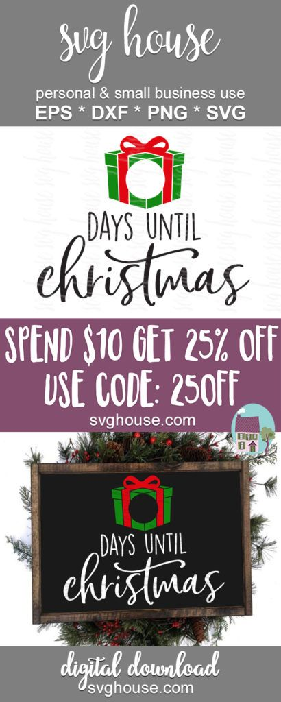 Days Until Christmas SVG Files For Cricut And Silhouette Machines