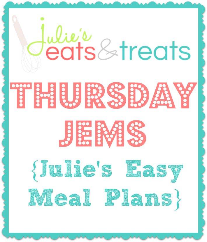 Thursday JEMs ~ Julie's Easy Meal Plans! Plan our your meals during the busy holiday time for a less stressful week!
