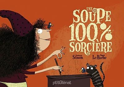Une soupe 100% sorcière. tapuscrit