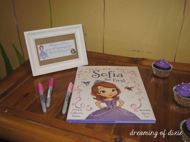 Sofia The First book used as a guestbook for the birthday girl to read when she's older!  {Frame says {Please write a special message for the birthday girl}