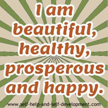 An affirmation for women for beauty, health, prosperity and happiness.