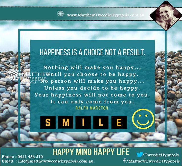 Life is full of choices and I choose HAPPINESS #StressFreeLife #LiveLife # #WhyHypnotherapy #TimeForLife #NewLife #KeepSmiling